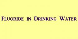 fluoride in drinking water